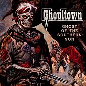 Ghost of the Southern Son de Ghoultown
