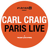 Paris Live von Carl Craig