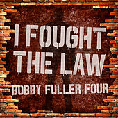 I Fought the Law by Bobby Fuller Four