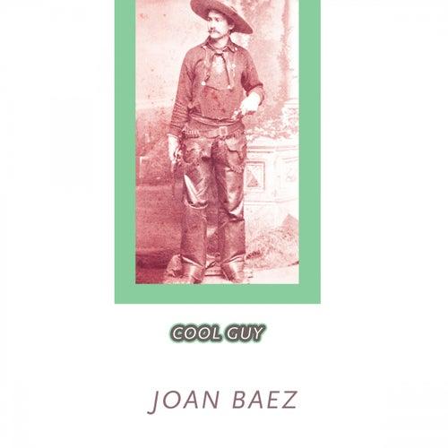 Cool Guy by Joan Baez
