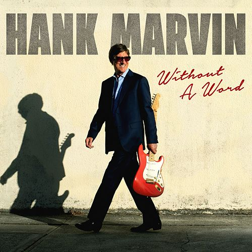Without a Word by Hank Marvin