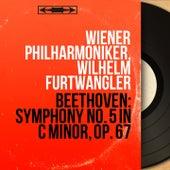 Beethoven: Symphony No. 5 in C Minor, Op. 67 (Collection trésors, mono version) by Wilhelm Furtwängler