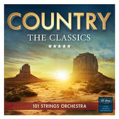 Country - The Classics von 101 Strings Orchestra