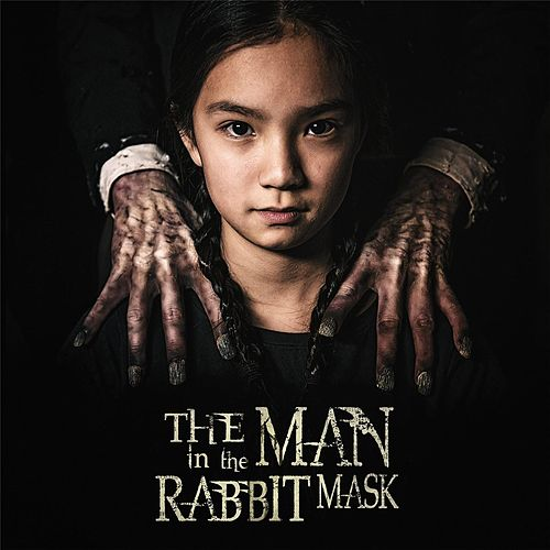 The Man in the Rabbit Mask (Original Motion Picture Soundtrack) by Kevin Williams