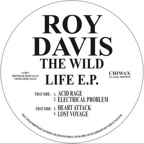 The Wild Life Ep by Roy Davis, Jr.