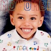 I Feel Good by Mohombi