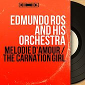Mélodie D'amour / The Carnation Girl (Mono Version) by Edmundo Ros
