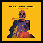 The Spiral by Pye Corner Audio