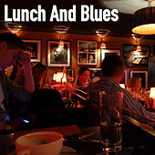 Lunch And Blues de Various Artists