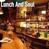 Lunch And Soul de Various Artists