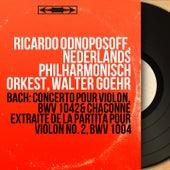 Bach: Concerto pour violon, BWV 1042 & Chaconne extraite de la Partita pour violon No. 2, BWV 1004 (Mono Version) by Various Artists