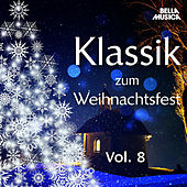 Klassik zum Weihnachtsfest, Vol. 8 de Various Artists