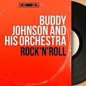 Rock'n'Roll (Mono Version) de Buddy Johnson