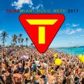 Trina Miami Music Week 2017 de Various Artists