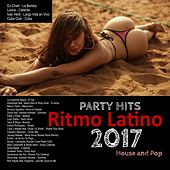 Party Hits Ritmo Latino 2017 von Various Artists
