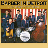 Barber in Detroit (Live) by Chris Barber's Jazz Band