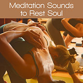Meditation Sounds to Rest Soul – Chakra Balancing, Soul Harmony, Spirit Relaxation, Inner Silence by Yoga Relaxation Music