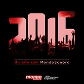 2016 Un año con Mondosonoro by Various Artists