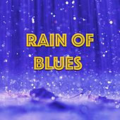 Rain Of Blues by Various Artists