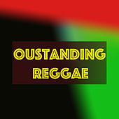 Outstanding Reggae by Various Artists