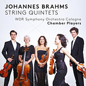 Brahms: String Quintets by WDR Symphony Orchestra Cologne Chamber Players
