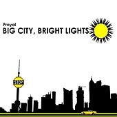 Big City, Bright Lights von Proyal