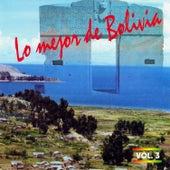 Lo Mejor de Bolivia Vol. 3 de Various Artists