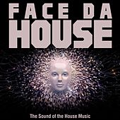 Face da House (The Sound of the House Music) de Various Artists
