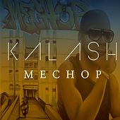 Mechop by Kalash