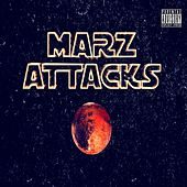 Marz Attacks by Marz