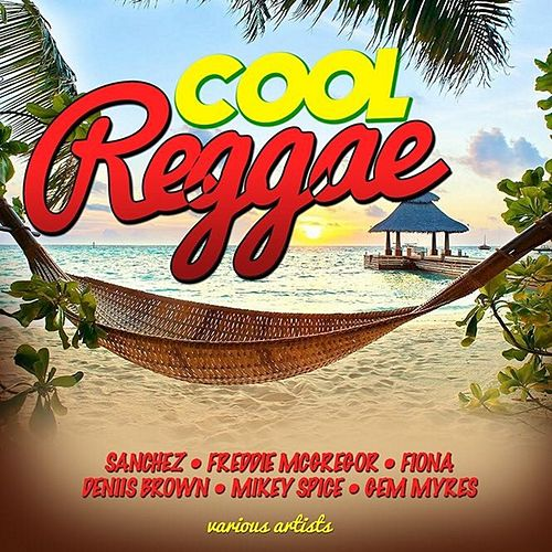 Cool Reggae by Various Artists