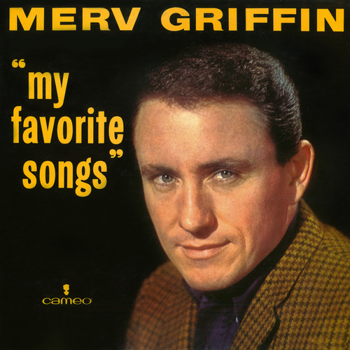 My Favorite Songs by Merv Griffin