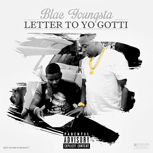 letter to yo gotti (single, explicit) by blac youngsta
