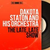The Late, Late Show (Mono Version) by Dakota Staton