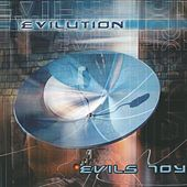 Evilution by Evils Toy