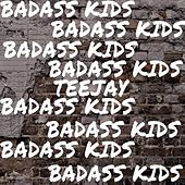 Badass Kids by Jay Tee