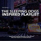 The Sleeping Dogs Inspired Playlist by Various Artists