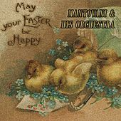 May your Easter be Happy von Mantovani & His Orchestra