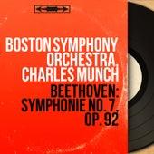 Beethoven: Symphonie No. 7, Op. 92 (Mono Version) von Boston Symphony Orchestra