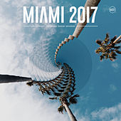 Miami 2017 Ultimate House Session by Various Artists