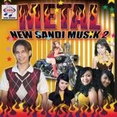Metal New Sandi Musik 2 by Various Artists
