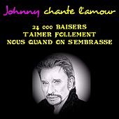 Johnny chante l'amour de Johnny Hallyday