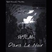 Dans le Noir by RKM & Ken-Y