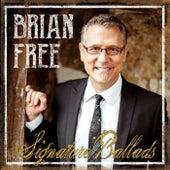 Signature Ballads by Brian Free