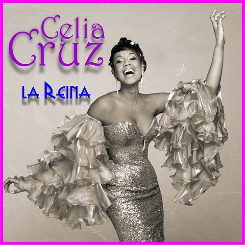 La reina (Remastered) by Celia Cruz