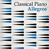 Classical Piano Allegros by Various Artists