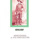 Cool Guy von Mantovani & His Orchestra