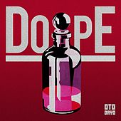 Dope by ARCADE
