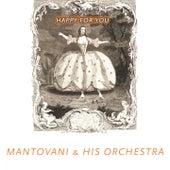 Happy For You von Mantovani & His Orchestra