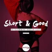 Short & Good (30 Slammin' Radio Cuts), Vol. 1 von Various Artists